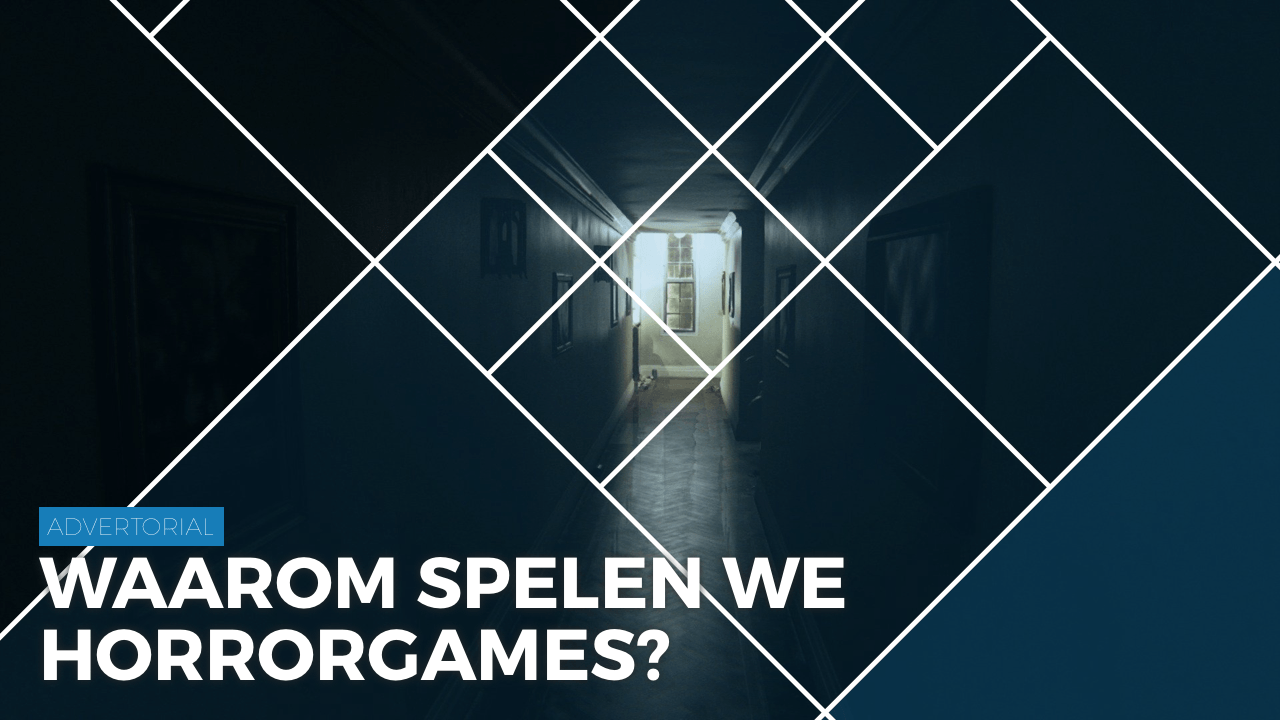 Advertorial: Waarom spelen we horrorgames?   Pixel Vault