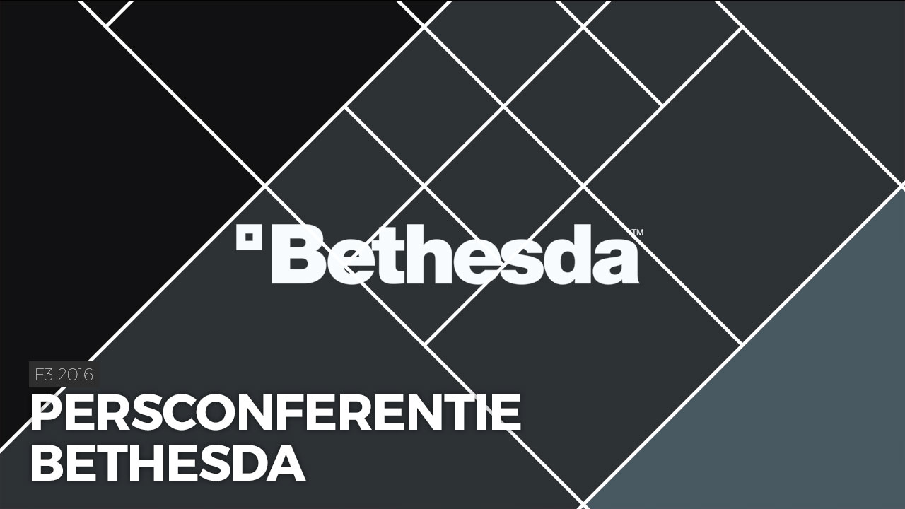 E3 2016: Bekijk hier Bethesda's persconferentie | Pixel Vault