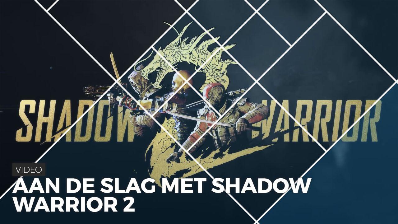 Aan de slag met Shadow Warrior 2 | Pixel Vault