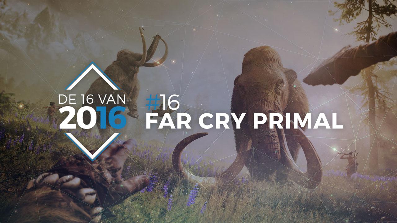 De 16 van 2016 | #16: Far Cry Primal | Pixel Vault