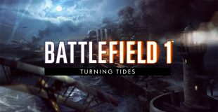 Battlefield 1: Turning Tides | GameCensor